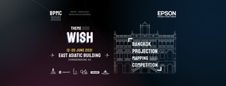 Bangkok Projection Mapping Competition 2021 ( BPMC2021 )