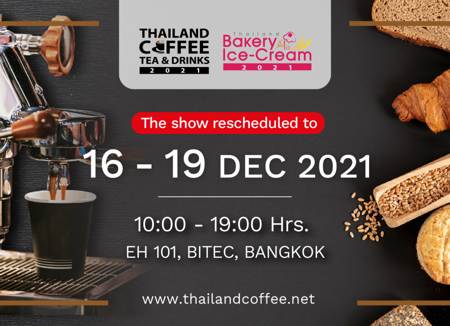 The 15th Thailand Coffee, Tea & Drinks and Thailand Bakery & Ice Cream 2021