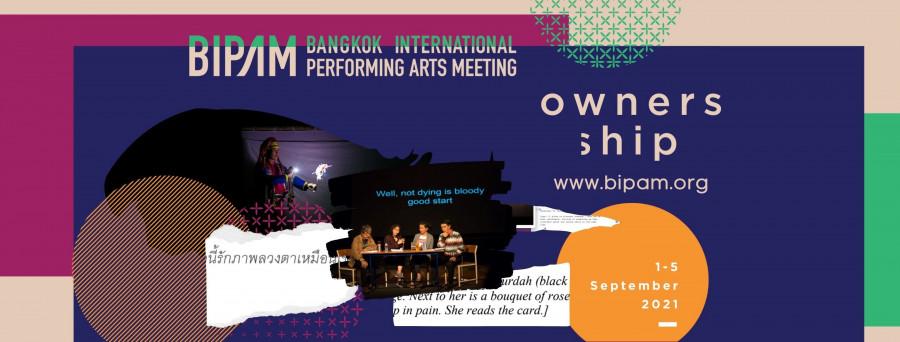 Bangkok International Performing Arts Meeting (BIPAM 2021)